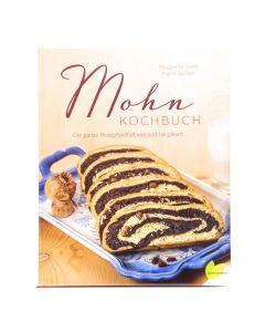 Mohn Kochbuch - Die ganze Rezeptvielfalt von süß bis pikant