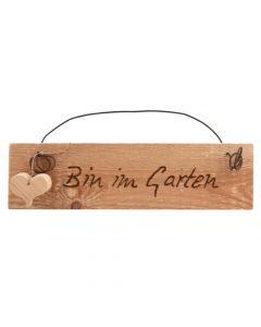 Schild Bin im Garten